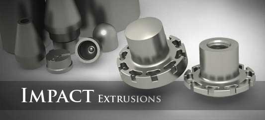 Impact Extrusions